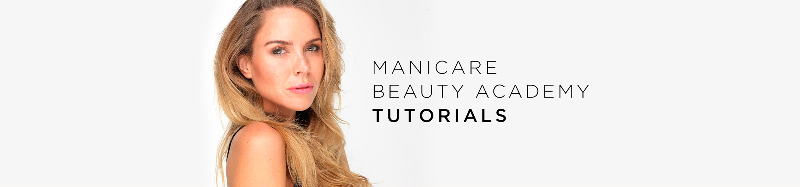 Manicare Beauty Academy Tutorials